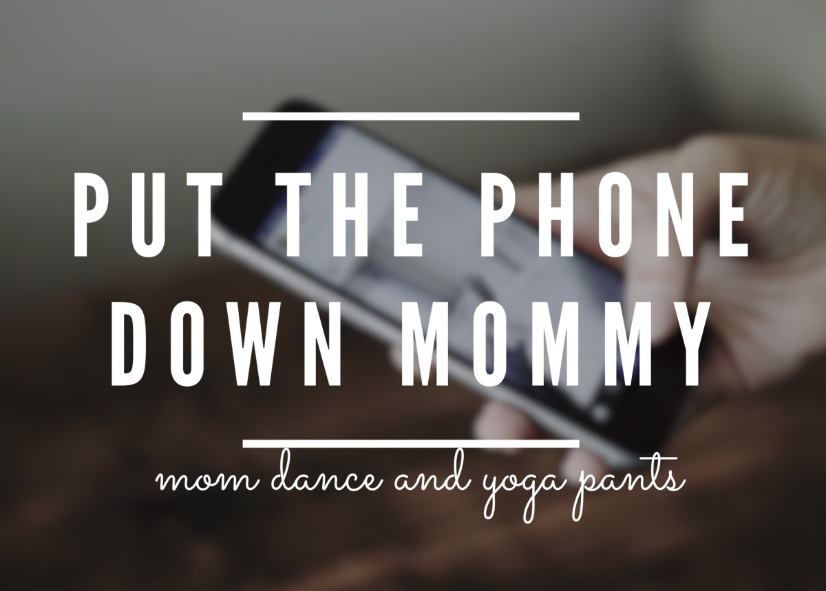 Put the Phone DownMommy
